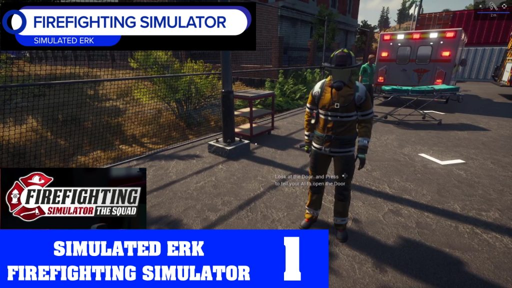 Simulated Erk: Firefighting Simulator episode 1 | Recruit Firefighter Simulated Erk Reporting