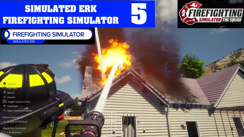 Simulated Erk: Firefighting Simulator episode 5 | Marathon House Fire